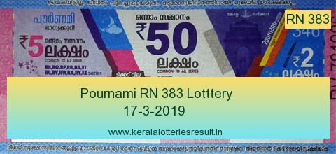 Pournami Lottery RN 383 Result 17.3.2019