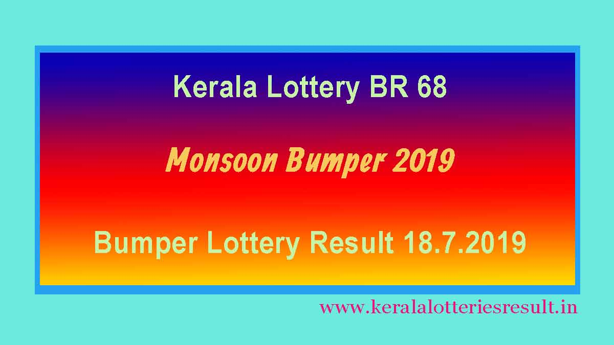 Monsoon Bumper 2019 Result 18.7.2019 (Kerala lottery BR 68 )