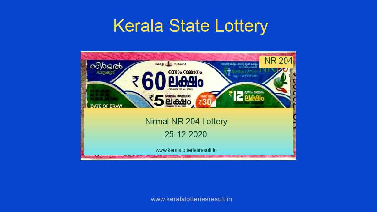 Nirmal Lottery NR 204 Result Today 25.12.2020 (Live) / Kerala Lottery Result