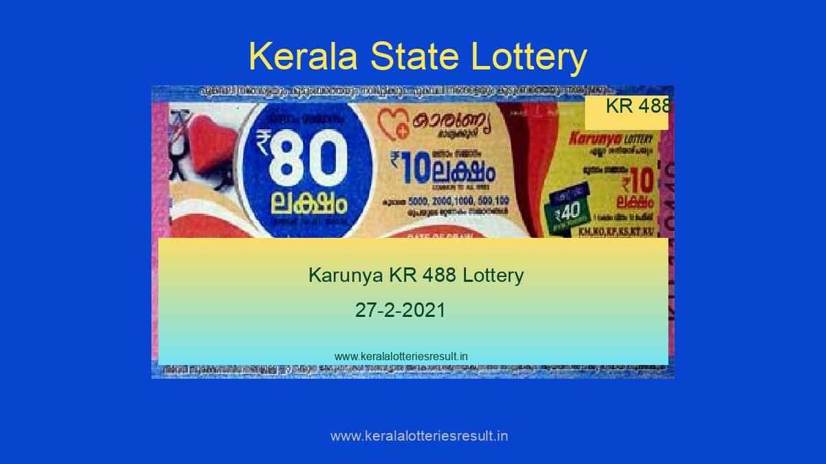 Karunya Lottery KR 488 Result 27.2.2021