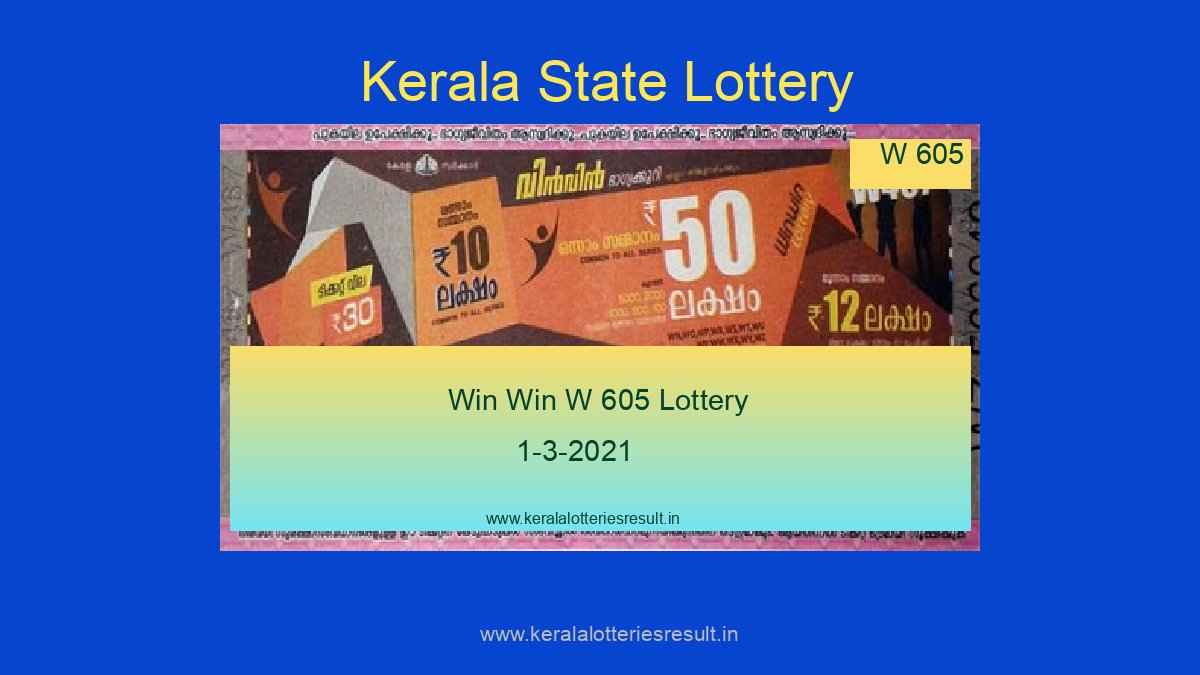 Win Win Lottery W 605 Result 1.3.2021 - Kerala Lottery Result