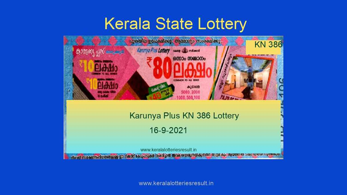 Karunya Plus Lottery KN 386 Result 16.9.2021 (Live Result Kerala Lottery)