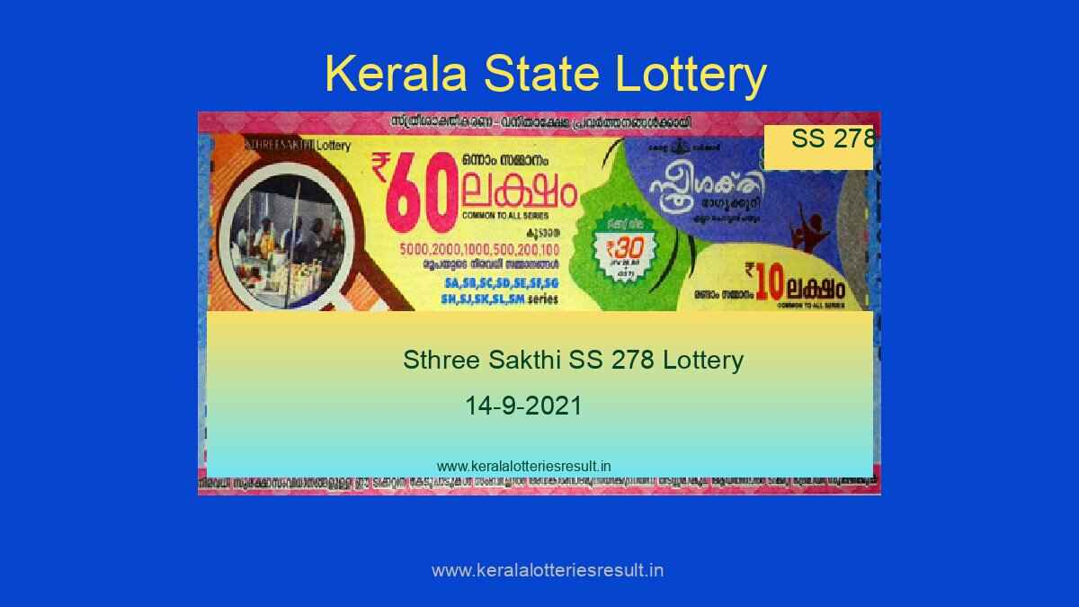 Sthree Sakthi Lottery SS 278 Result 14.9.2021 (Live Result Kerala Lottery)